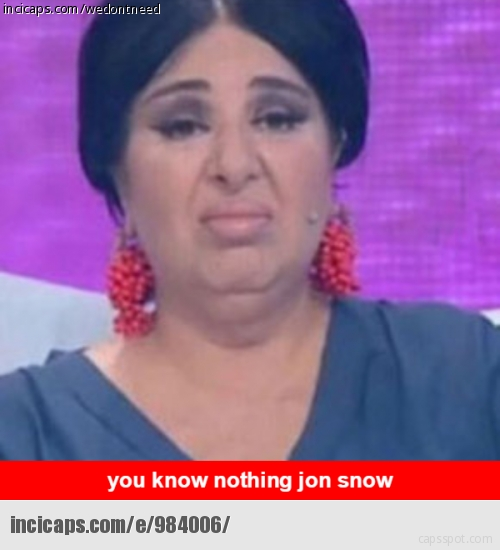 You know nothing Jon Snow5