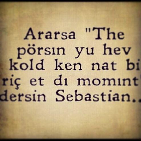 En Güzel Sebastian Sözleri