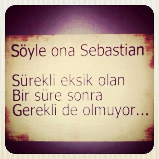 Kısa Sebastian Sözleri